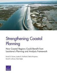Strengthening Coastal Planning by David G Groves