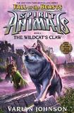 Spirit Animals Fall of the Beasts #6: Wildcat's Claw by Johnson,Varian