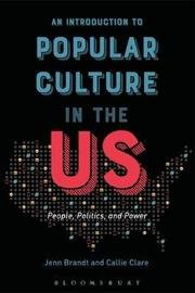 An Introduction to Popular Culture in the US by Jenn Brandt image