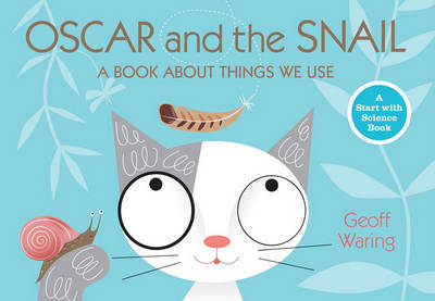 Oscar and the Snail by Geoff Waring