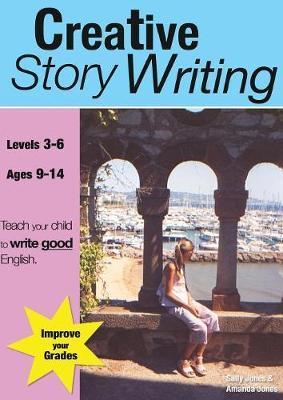 Creative Story Writing (9-14 Years) by Sally Jones image