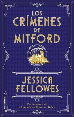Los Crimenes de Mitford by Jessica Fellowes