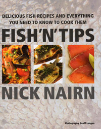 Fish 'N' Tips by Nick Nairn
