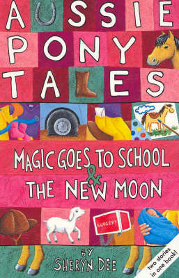 Magic Goes to School / The New Moon: AND The New Moon by Sheryn Dee image