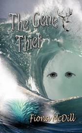 The Gene Thief by Fiona McDill image