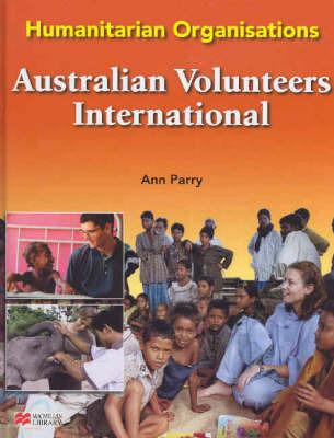 Humanitarian Organisations Australian Volunteers Macmillan Library by Ann Parry image