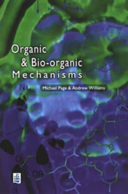 Organic and Bio-organic Mechanisms by Michael I. Page image