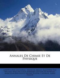 Annales de Chimie Et de Physique by Francois Arago