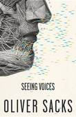 Seeing Voices by Oliver W Sacks