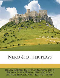 Nero & Other Plays by Henry Porter image
