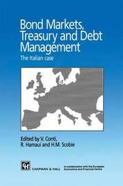 Bond Markets, Treasury and Debt Management by Rony Hamaui