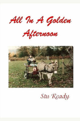All In A Golden Afternoon by Stu Ready