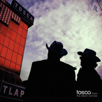 Tlapa - The Odeon Remixes Album by Tosca
