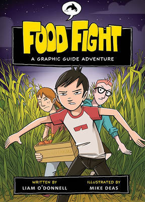 Food Fight - Graphic Guides by Liam O'Donnell