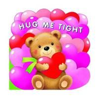 Hug Me Tight by Lake Press Ltd