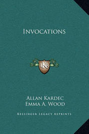 Invocations by Allan Kardec