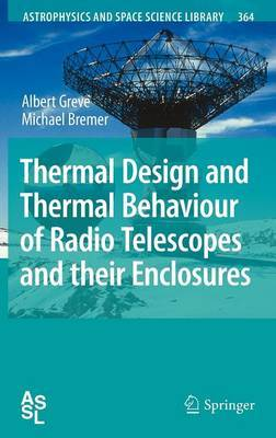 Thermal Design and Thermal Behaviour of Radio Telescopes and their Enclosures by Albert Greve image