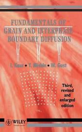 Fundamentals of Grain and Interphase Boundary Diffusion by Inderjeet Kaur image