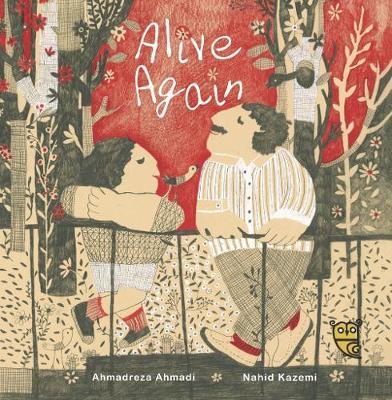 Alive Again by Ahmadreza Ahmadi