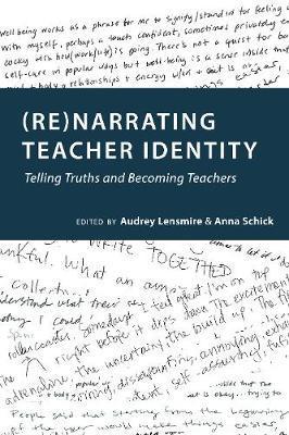 (Re)narrating Teacher Identity