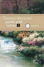 Thomas Kinkade Pocket Posh Sudoku 1 by The Puzzle Society