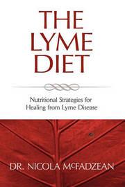 The Lyme Diet by Nicola McFadzean ND