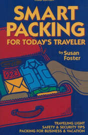 Smart Packing for Today's Traveler by Susan Foster image