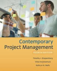 Contemporary Project Management by Timothy Kloppenborg
