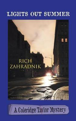 Lights Out Summer by Rich Rich Zahradnik