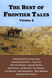 The Best of Frontier Tales, Volume 2 by Kenneth Mark Hoover