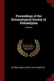 Proceedings of the Entomological Society of Philadelphia; Volume 5 image