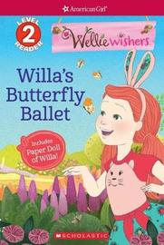 Willa's Butterfly Ballet by Judy Katschke