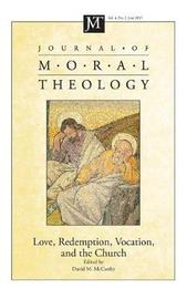Journal of Moral Theology, Volume 4, Number 2 image