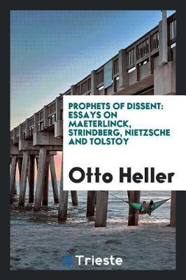 Prophets of Dissent by Otto Heller image
