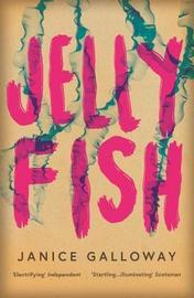 Jellyfish by Janice Galloway image