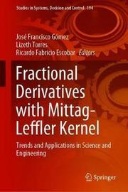 Fractional Derivatives with Mittag-Leffler Kernel