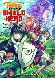 The Rising Of The Shield Hero Volume 01: Light Novel by Aneko Yusagi