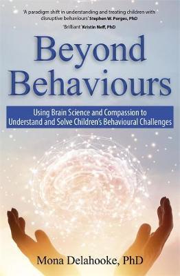 Beyond Behaviours by Mona Delahooke