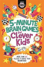 5-Minute Brain Games for Clever Kids (R) by Gareth Moore