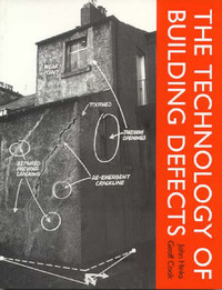 The Technology of Building Defects by John Hinks