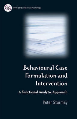 Behavioral Case Formulation and Intervention by Peter Sturmey