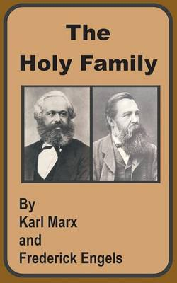 The Holy Family by Karl Marx image
