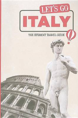 Let's Go Italy: The Student Travel Guide by Harvard Student Agencies, Inc. image