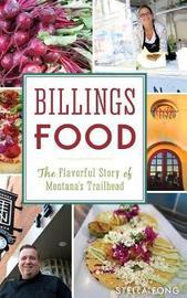 Billings Food by Stella Fong