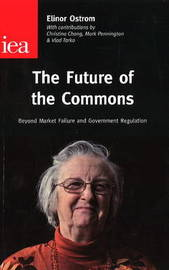 The Future of the Commons by Elinor Ostrom