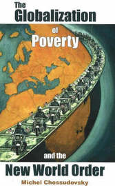 Globalization of Poverty and the New World Order by Michel Chossudovsky image