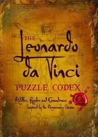 The Leonardo Da Vinci Puzzle Codex by Richard Wolfrik Galland