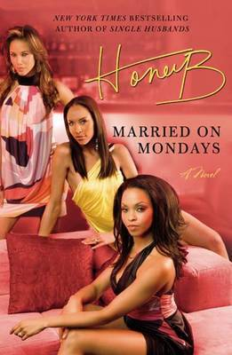 Married On Mondays by HoneyB image
