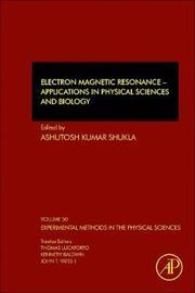 Electron Magnetic Resonance: Volume 50 by Shukla