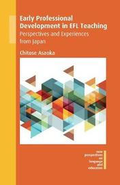 Early Professional Development in EFL Teaching by Chitose Asaoka